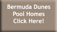 Bermuda Dunes Pool Homes for Sale