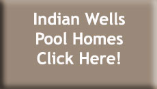Indian Wells Pool Homes for Sale