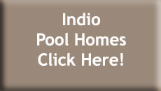 Indio Pool Homes for Sale
