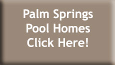 Palm Springs Pool Homes for Sale
