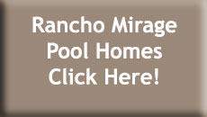 Rancho Mirage Pool Homes for Sale